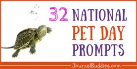 National Pet Day Writing Prompts about Animals