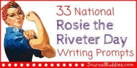 33 National Rosie the Riveter Day Writing Prompts