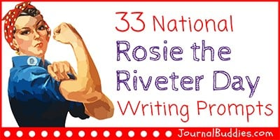 Rosie the Riveter Day Writing Ideas