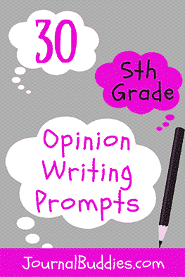 Use these 5th grade opinion writing prompts to get your kids thinking about new issues they may have never considered before!