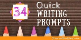 34 Quick Writing Prompts
