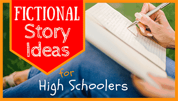 Fictional Story Ideas for High School