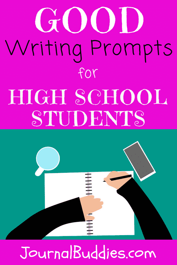 good writing prompts  journalbuddiescom use these essay prompts for high school students in your classroom to help  students improve their