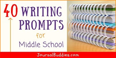 Journal Prompts for Middle School