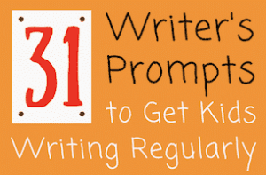Writer's Prompts to Get Kds Writing Regularly