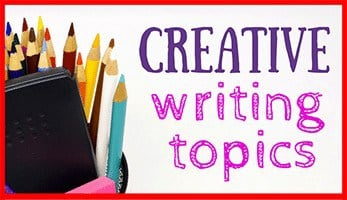 Creative WritingrTopics
