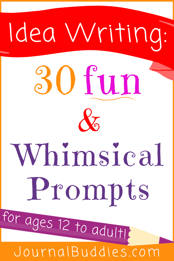 Whimsical Writing Prompts and Ideas