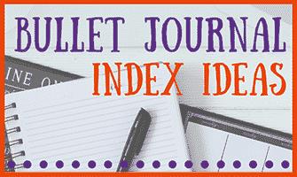 Bullet Journal Index Ideas