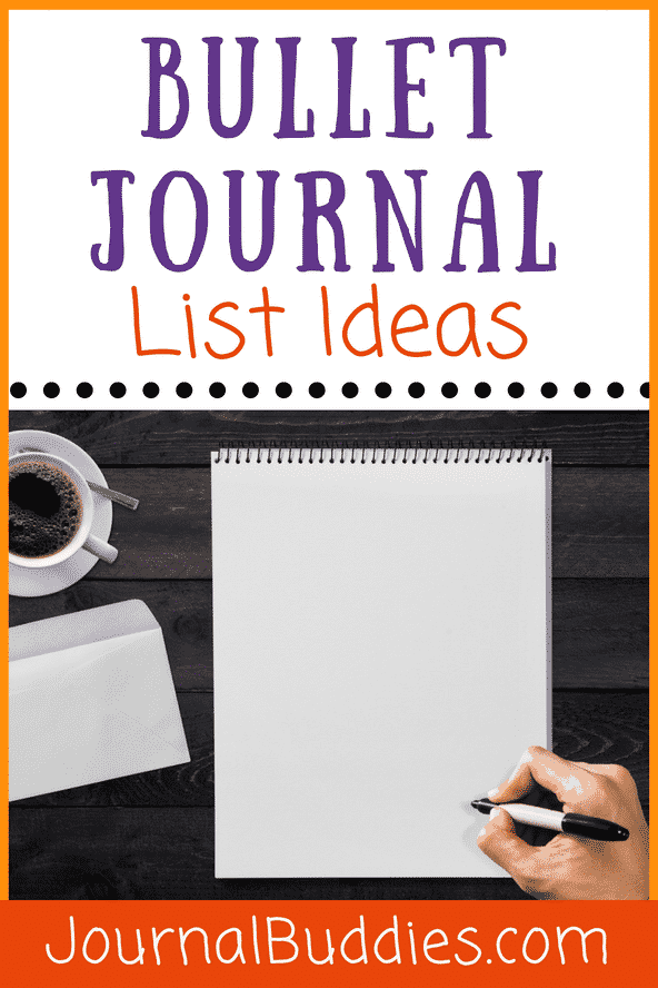 Whether you're a pro or a newbie, check out these additional bullet journal list ideas – and start using them today!