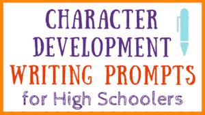 Character Development Writing Prompts