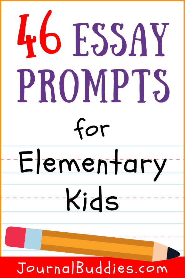 Elementary Essay Prompts for Kids