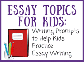 Essay Writing Topics for Kids