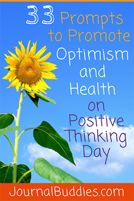 Use these 33 new Positive Thinking Day writing prompts to boost your students' happiness—and to show them the power that a sunshine-y outlook can bring to life!