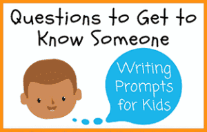 Questions to Get to Know Someone Writing Prompts