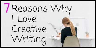 Reasons to Love Creative Writing
