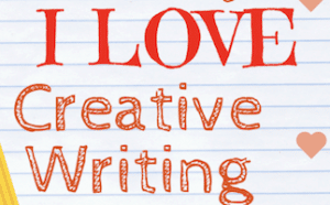 7 Reasons Why I Love Creative Writing