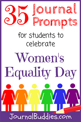 Use these Women's Equality Day journal prompts with your students to mark this important occasion!