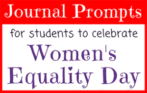 Women's Equality Day Journal Prompts for Students