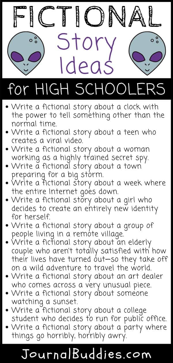 High School Fictional Story Writing Ideas