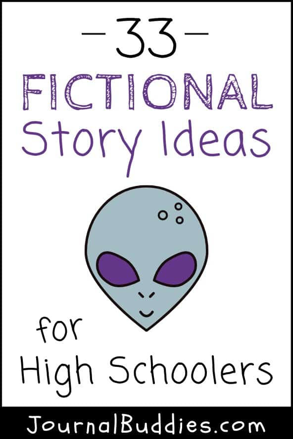 Fictional Story Prompts for High School Writers