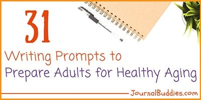Healthy Aging Writing Prompts for Adults