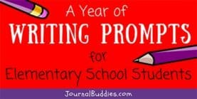 Writing Prompts for Kids - 180 Ideas!