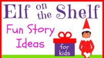 Elf on the Shelf Story Ideas