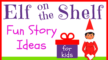 Elf on the Shelf Fun Story Ideas