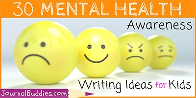 Mental Health Awareness Writing Ideas for Kids
