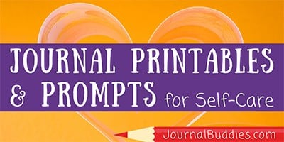 Journal Printables and Promtps for Self-Care