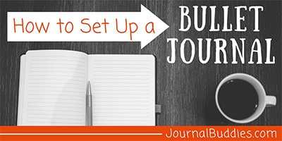 Setting Up a Bullet Journal