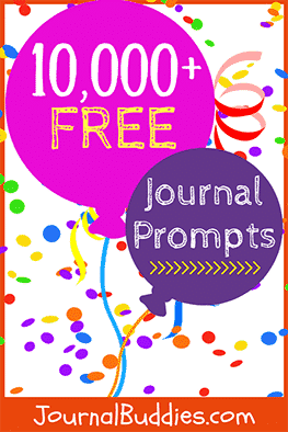 Here you will find thousands — at last count 10,000+ — of absolutely FREE writing prompts and journaling ideas for kids.