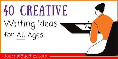 Creative Writing Ideas for All Ages