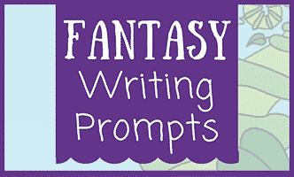 35 Fantasy Writing Prompts • JournalBuddies com