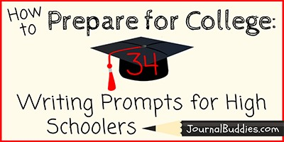 High School Writing Prompts to Prepare for College