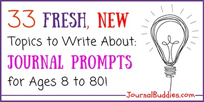 Fresh Journal Prompts for Writers of All Ages