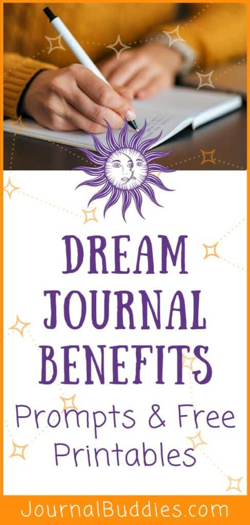 Dream Journal Benefits and Free Printables