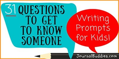 Writing Prompts to Ask Questions to Get to Know Someone
