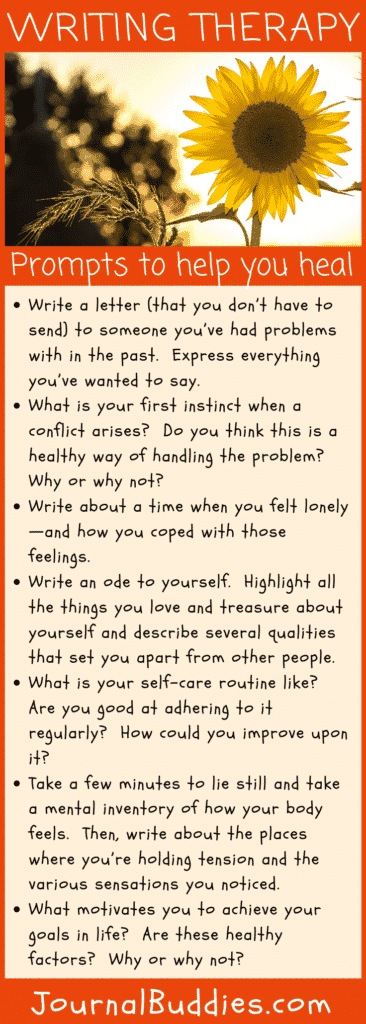Use these writing therapy prompts to begin your healing process and see how well this reflective tool works for you.
