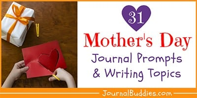 31 Mother's Day Writing Ideas