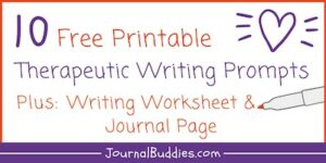 Printable Therapeutic Writing Ideas and Tips