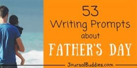 53 Writing Prompts about Father's Day