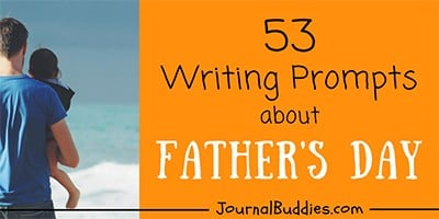 Writing Ideas about Father's Day