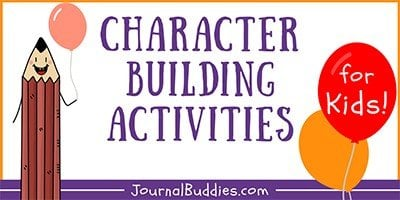 Kids Character Building Activities and Writing Prompts