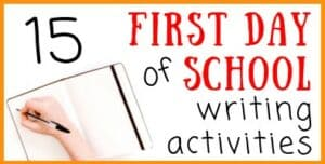 First Day of School Writing Activities