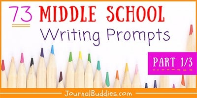Middle School Writing Prompts and Journal Starters