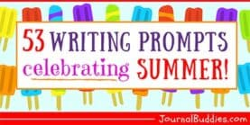 53 Writing Prompts Celebrating Summer