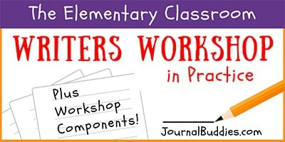 Writers Workshop Ideas and Practice for the Classroom
