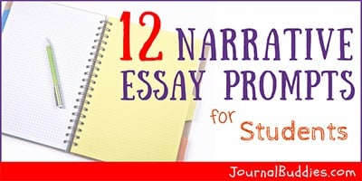 Narrative Essay Info & Prompts