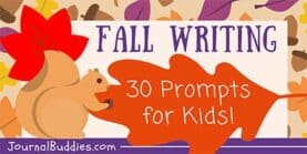 30 Fall Writing Prompts for Kids